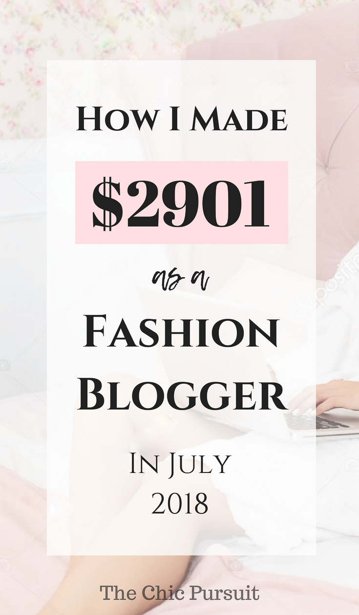 How I Made $2901 In July   Fashion Blog Income Report